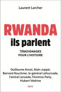 Rwanda, ils parlent - Témoi...