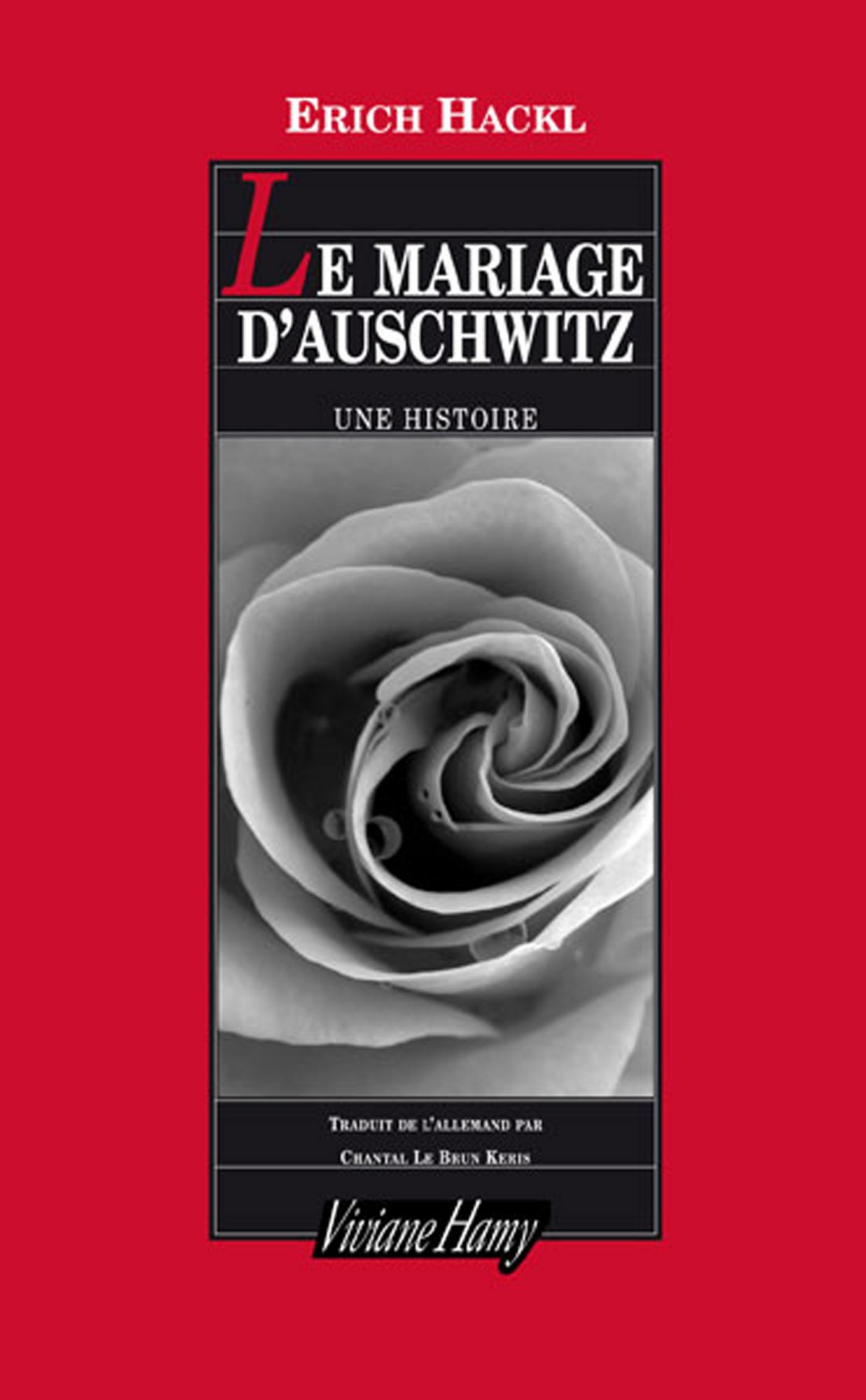 Le Mariage d'Auschwitz