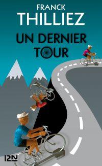 Un dernier tour | THILLIEZ, Franck. Auteur