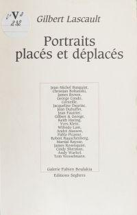 Portraits placés et déplacés