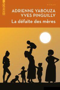 La défaite des mères