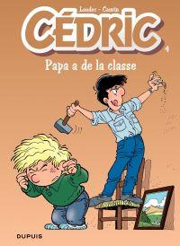 Cédric - Tome 4 - Papa a de la classe