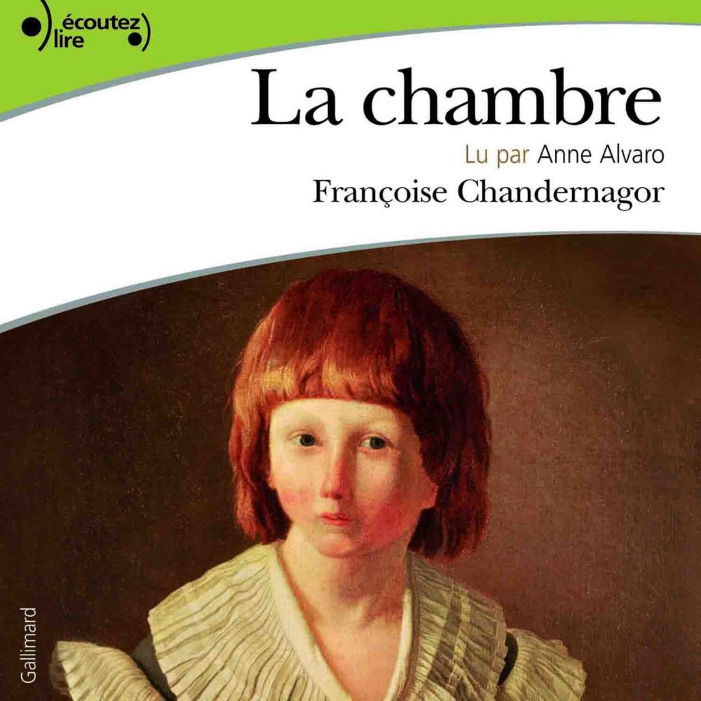La chambre | Chandernagor, Françoise (1945-....). Auteur