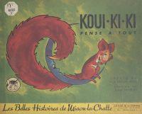 Koui-ki-ki pense à tout