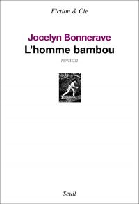 L'Homme bambou