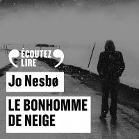 Le bonhomme de neige | Nesbø, Jo. Auteur