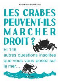 Les crabes peuvent-ils marc...