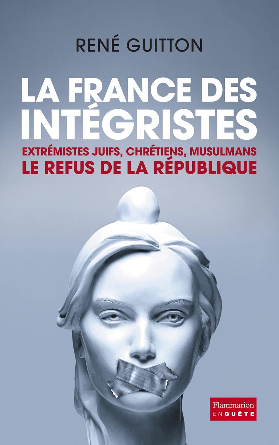 La France des intégristes