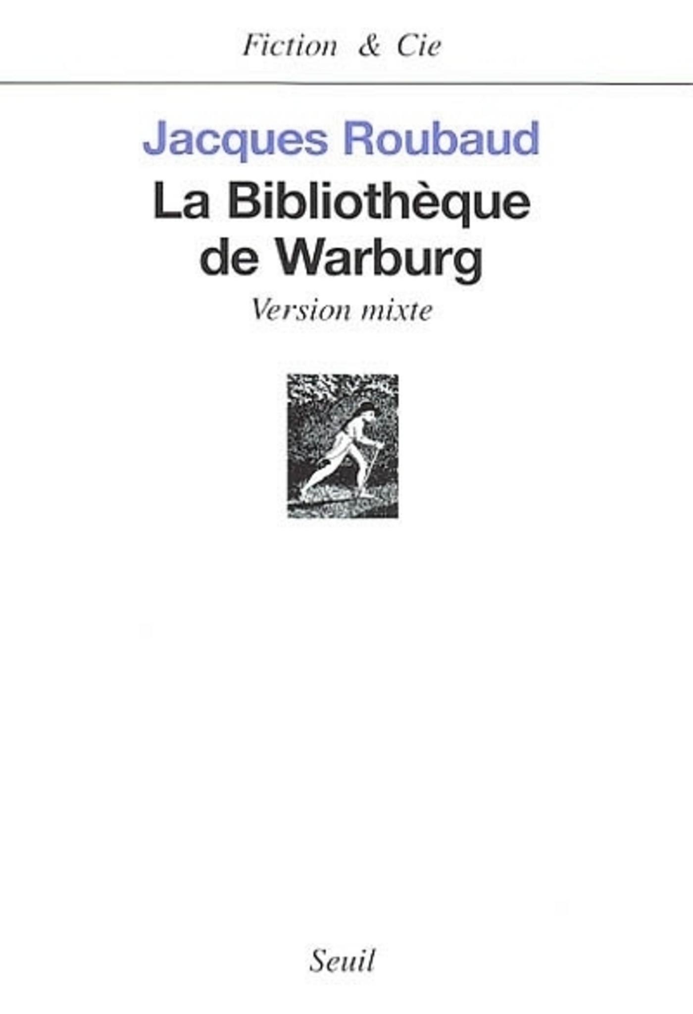La Bibliothèque de Warburg. Version mixte