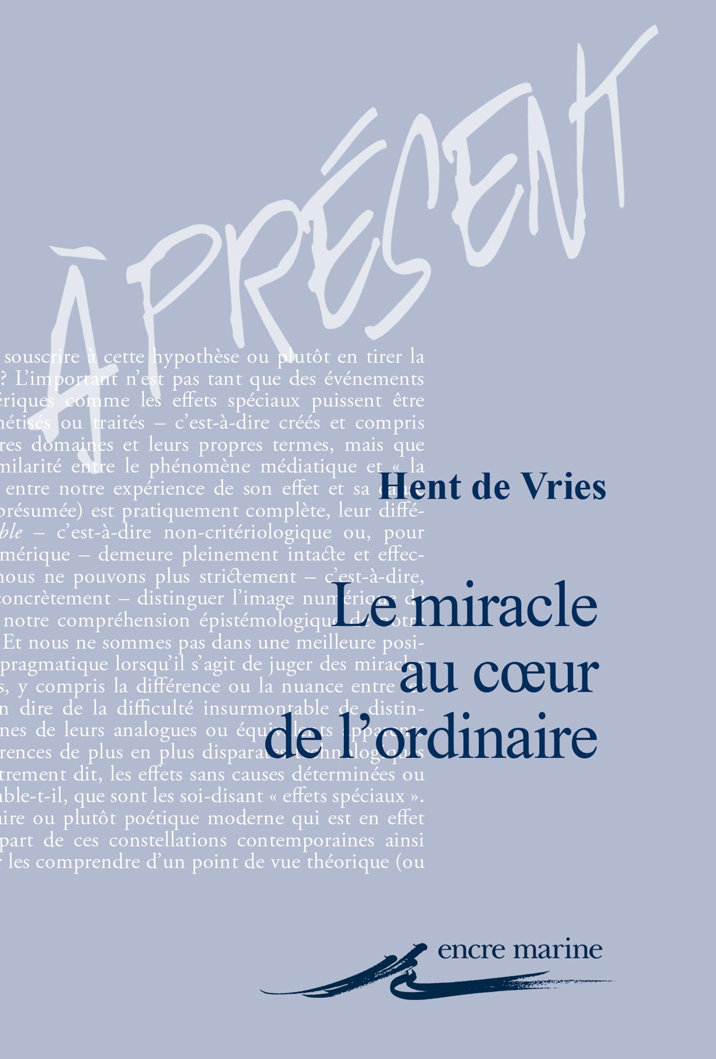 Le Miracle au cœur de l'ord...