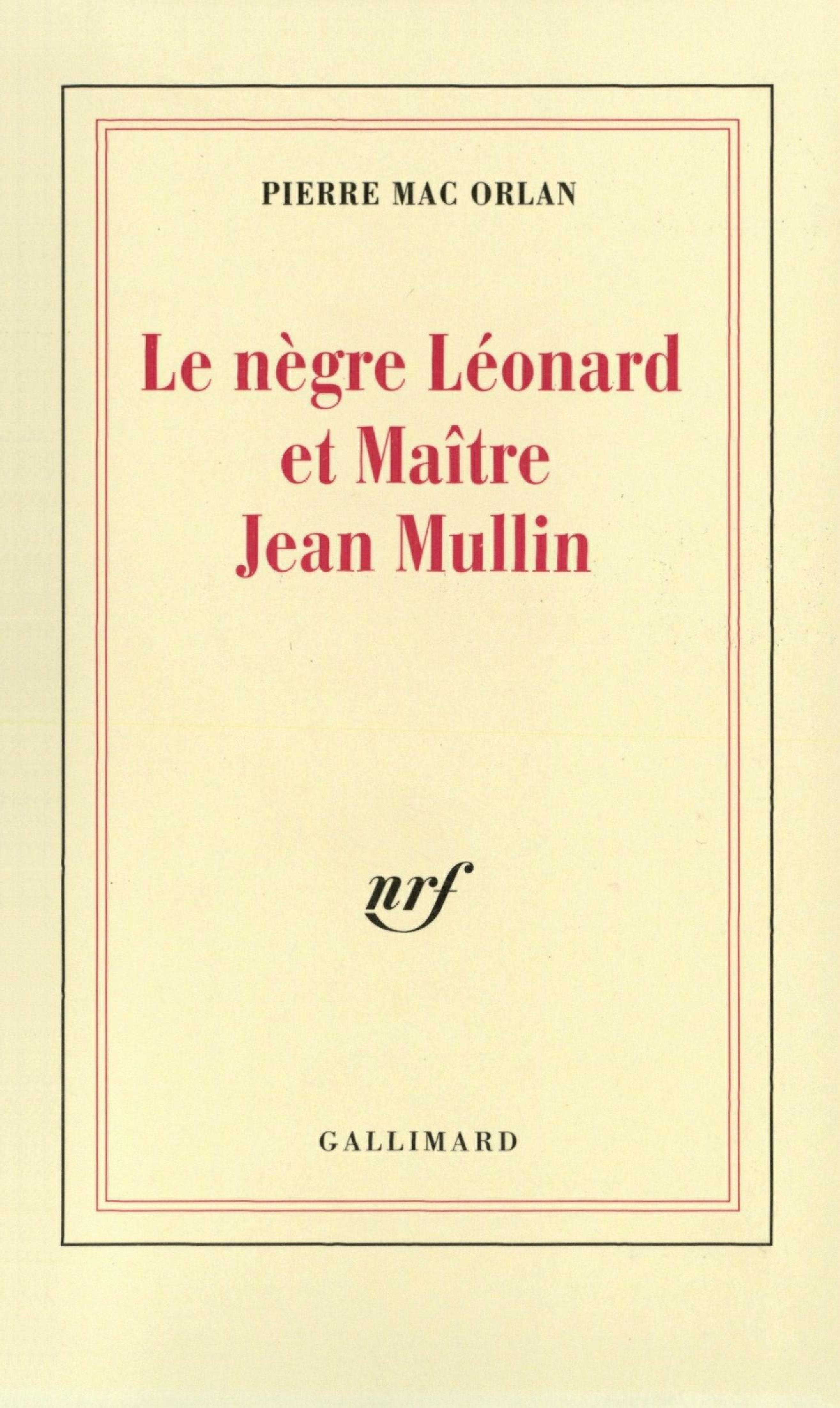Le nègre Léonard et Maître Jean Mullin