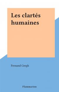 Les clartés humaines