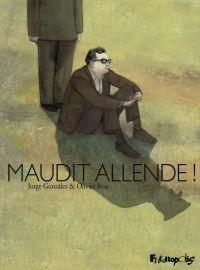 Maudit Allende ! | Bras, Olivier. Auteur