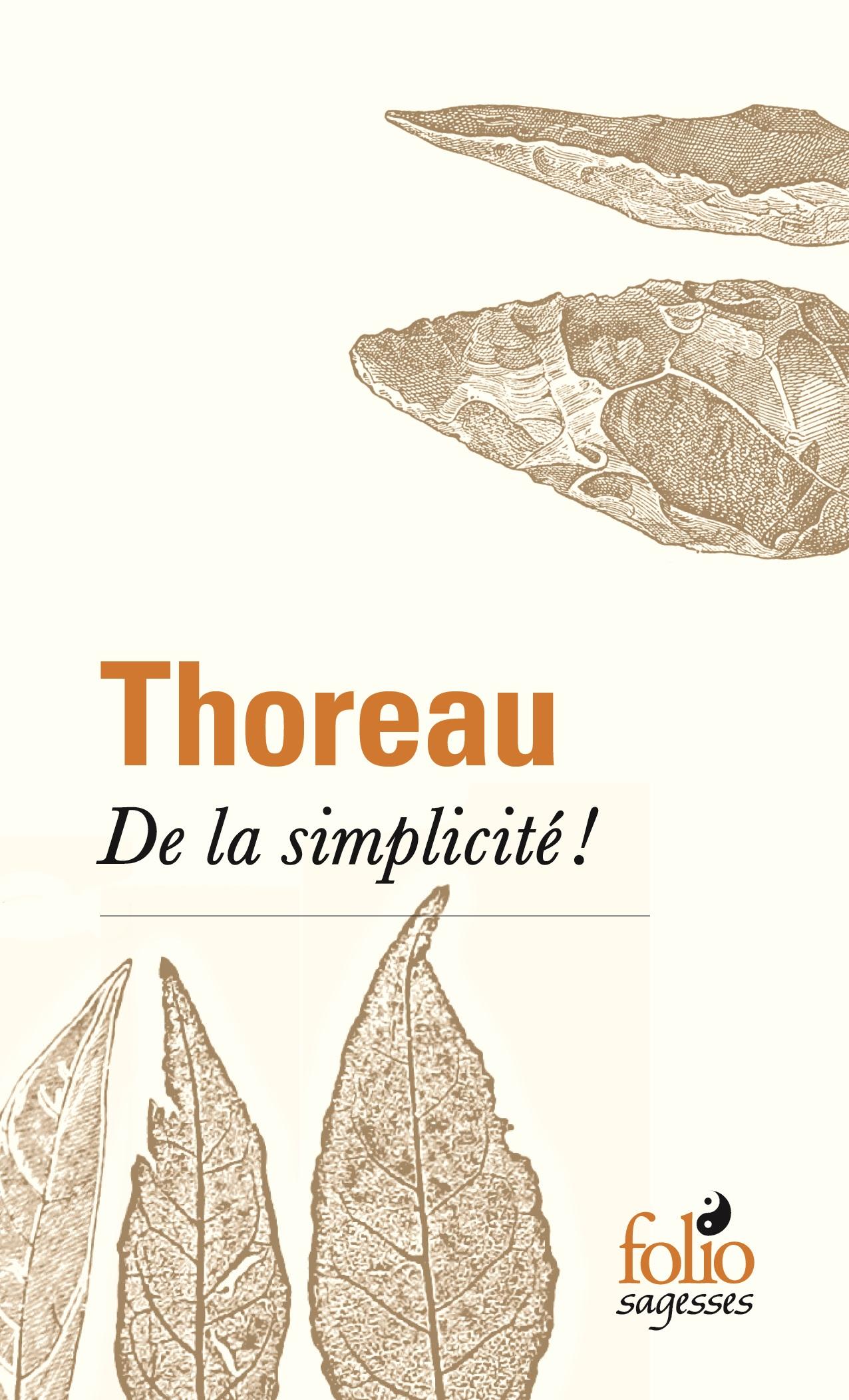 De la simplicité ! | Thoreau, Henry David