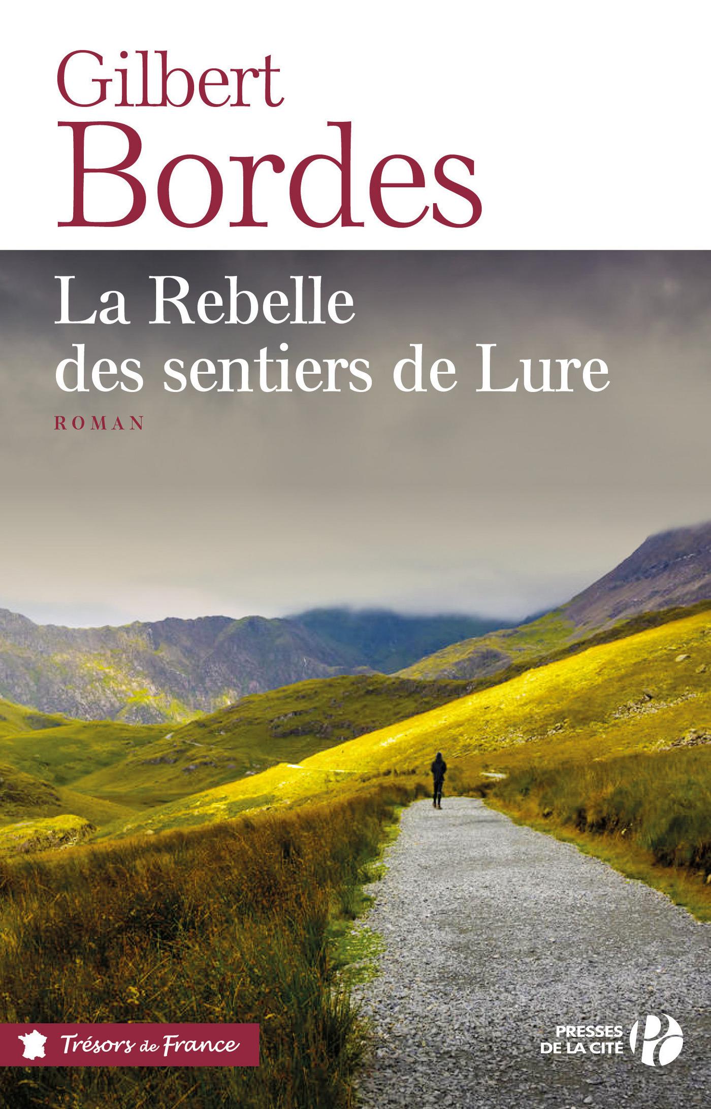 La Rebelle des sentiers de Lure (TF) | BORDES, Gilbert