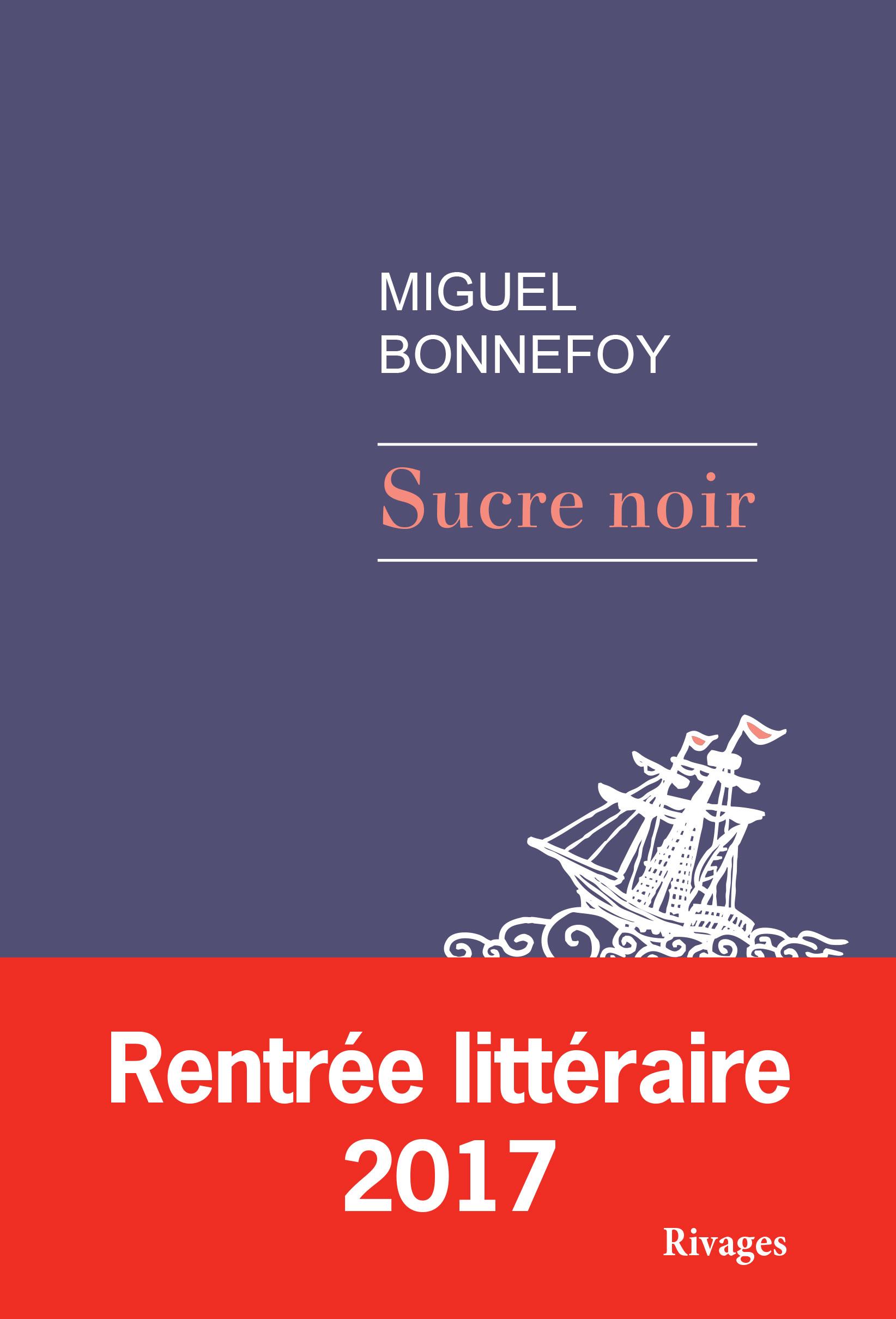 Sucre noir | Bonnefoy, Miguel
