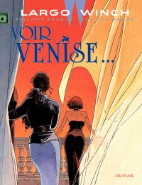 Largo Winch. Volume 9, Voir Venise...