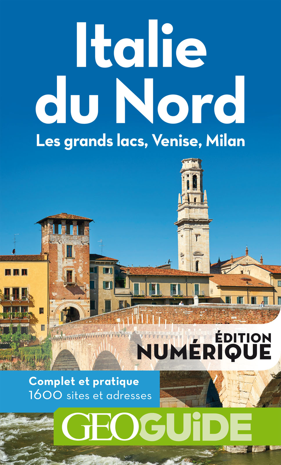 GEOguide Italie du Nord. Les grands lacs, Venise, Milan | Collectif Gallimard Loisirs,