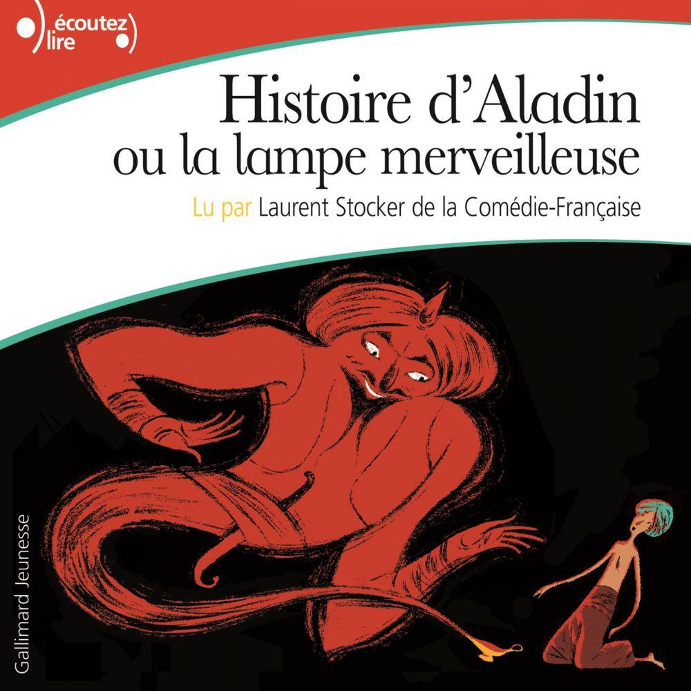 Histoire d'Aladin ou la lampe merveilleuse |
