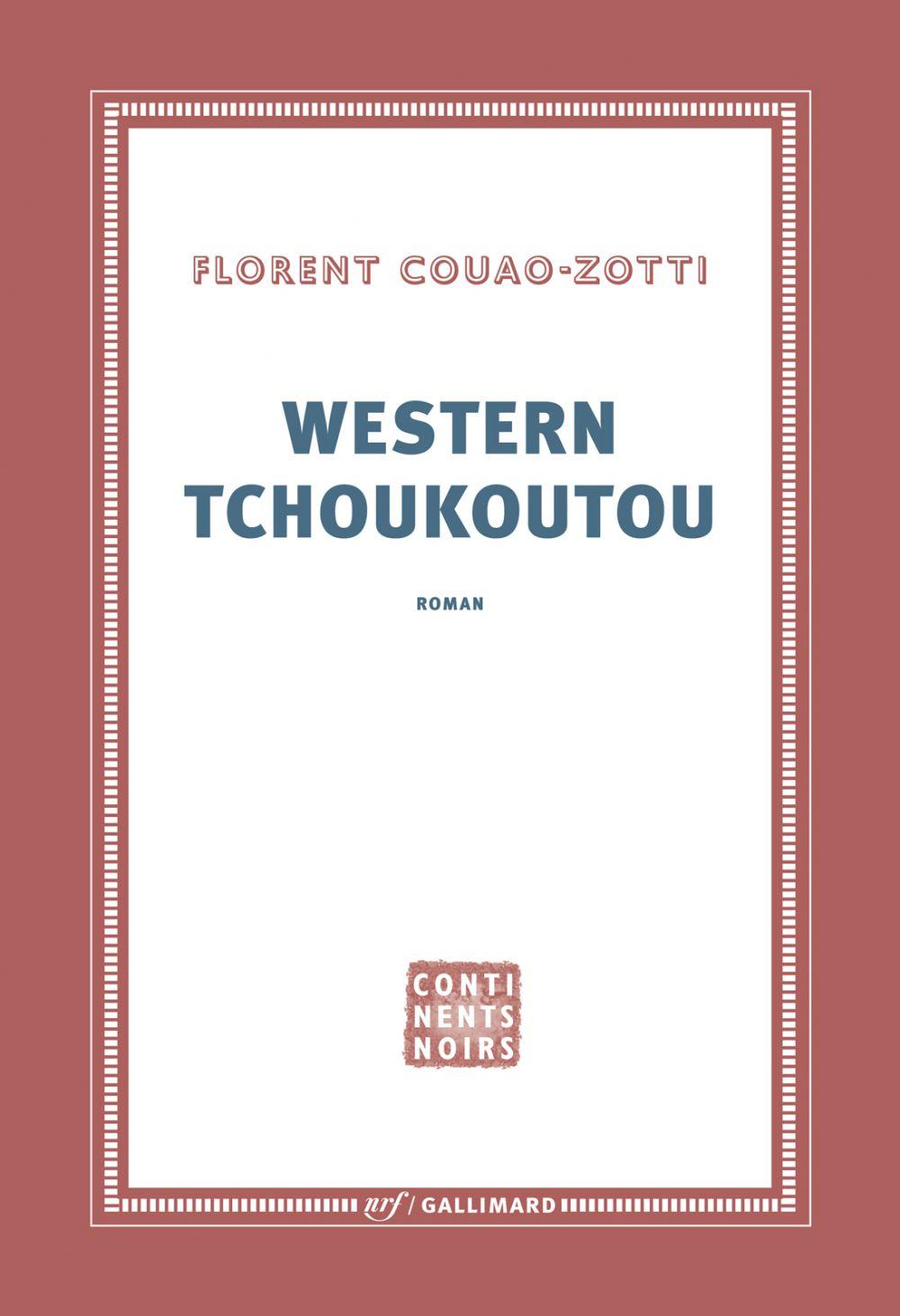 Western tchoukoutou | Couao-Zotti, Florent (1964-....). Auteur