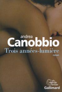 Trois années-lumière | Canobbio, Andrea