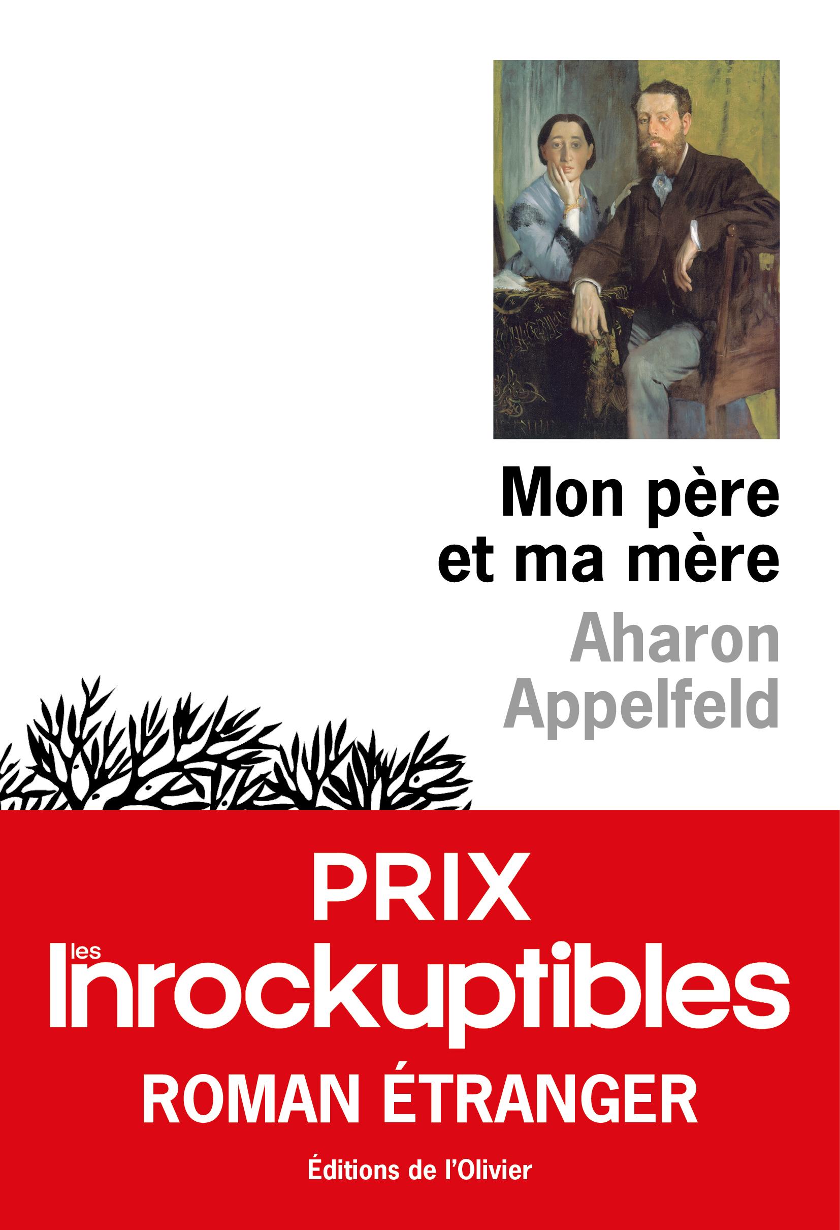 Mon père et ma mère - Prix Les Inrockuptibles Roman étranger 2020