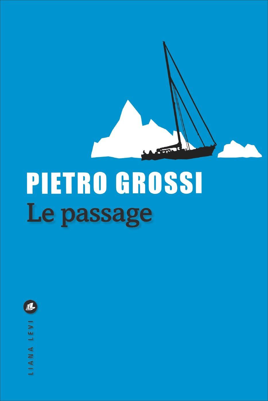 Le Passage | Grossi, Pietro. Auteur