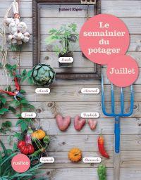 Le semainier du potager - J...