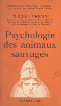 Psychologie des animaux sau...