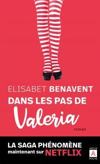 Dans les pas de Valeria   Benavent, Elisabet. Auteur