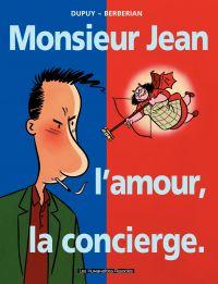 Monsieur Jean, l'amour, la ...