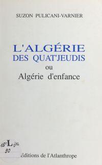L'Algérie des quat'jeudi ou...