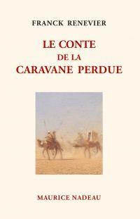 Le Conte de la caravane perdue