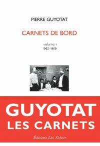 Pierre Guyotat Carnets de b...