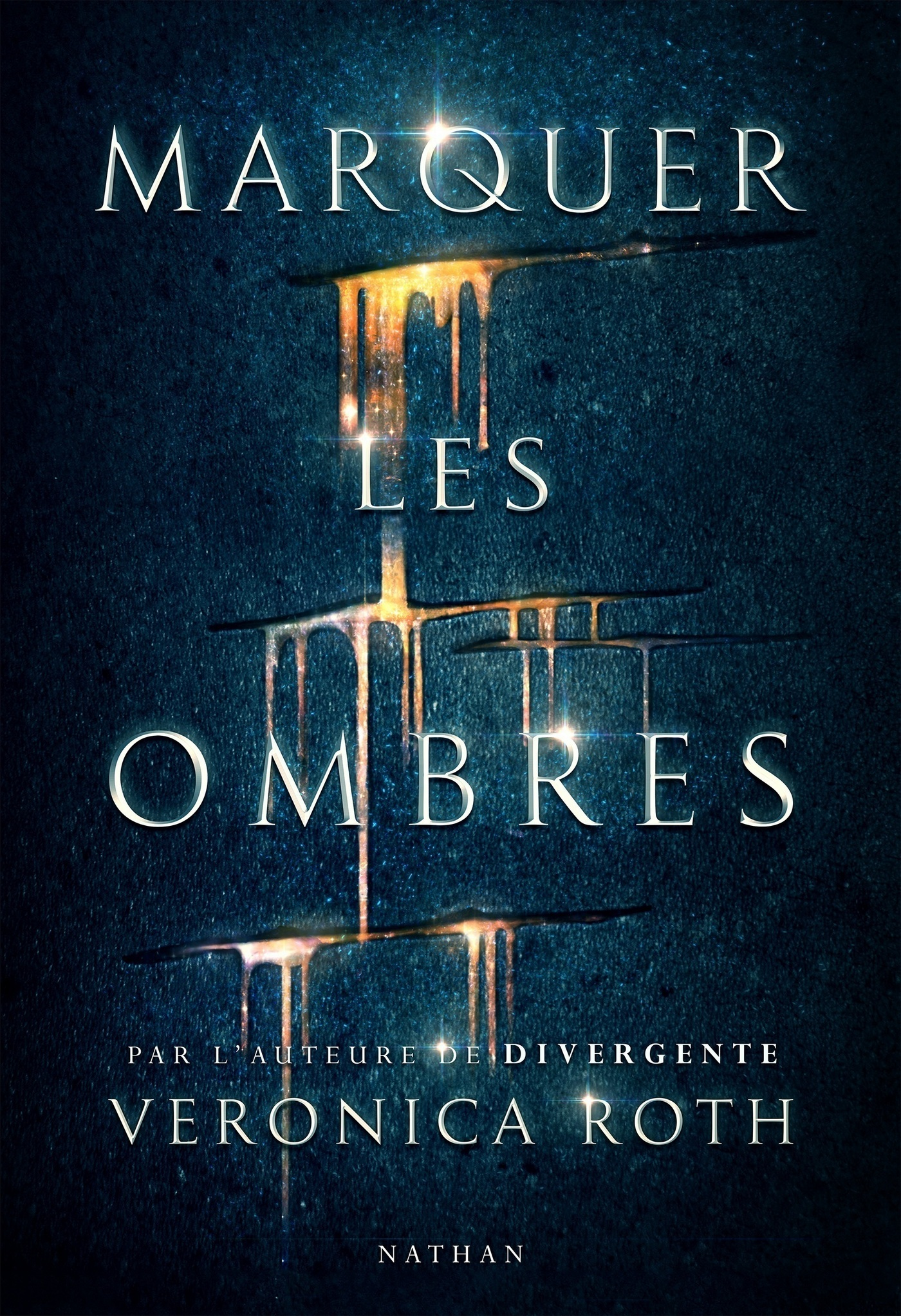Marquer les ombres | Roth, Veronica