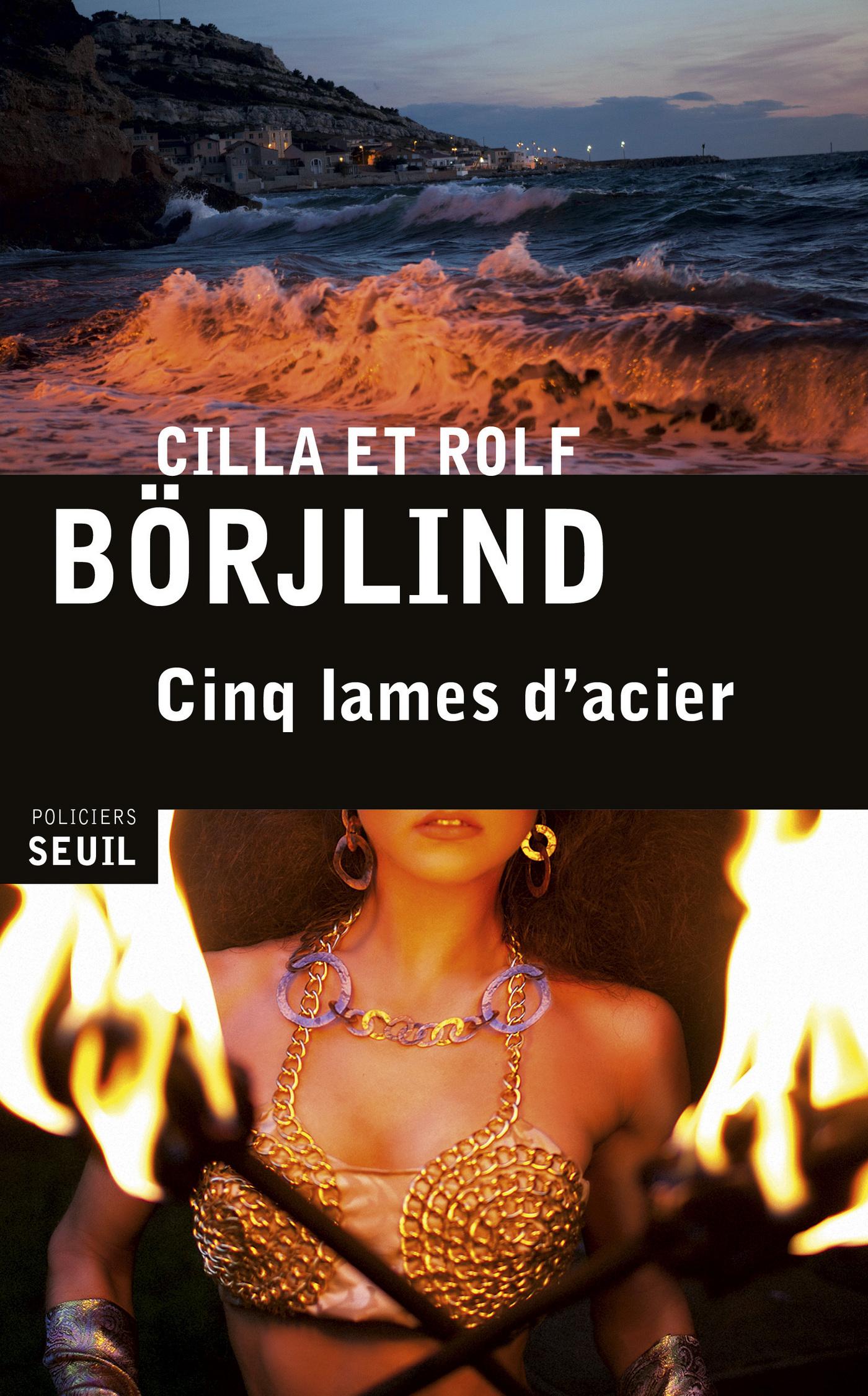 Cinq lames d'acier | Börjlind, Cilla et Rolf