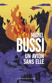 Un avion sans elle | Bussi, Michel (1965-....). Auteur