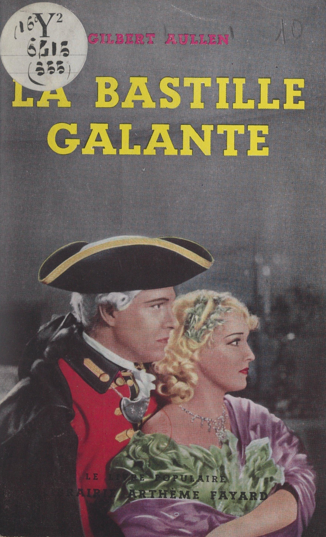 La Bastille galante
