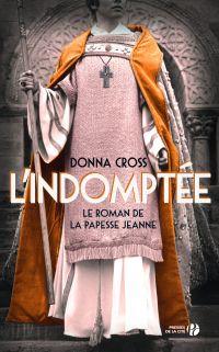L'Indomptée | CROSS, Donna. Auteur