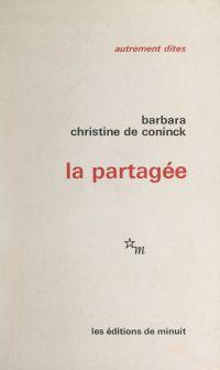La partagée | Barbara, . Auteur