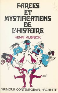 Farces et mystifications de...