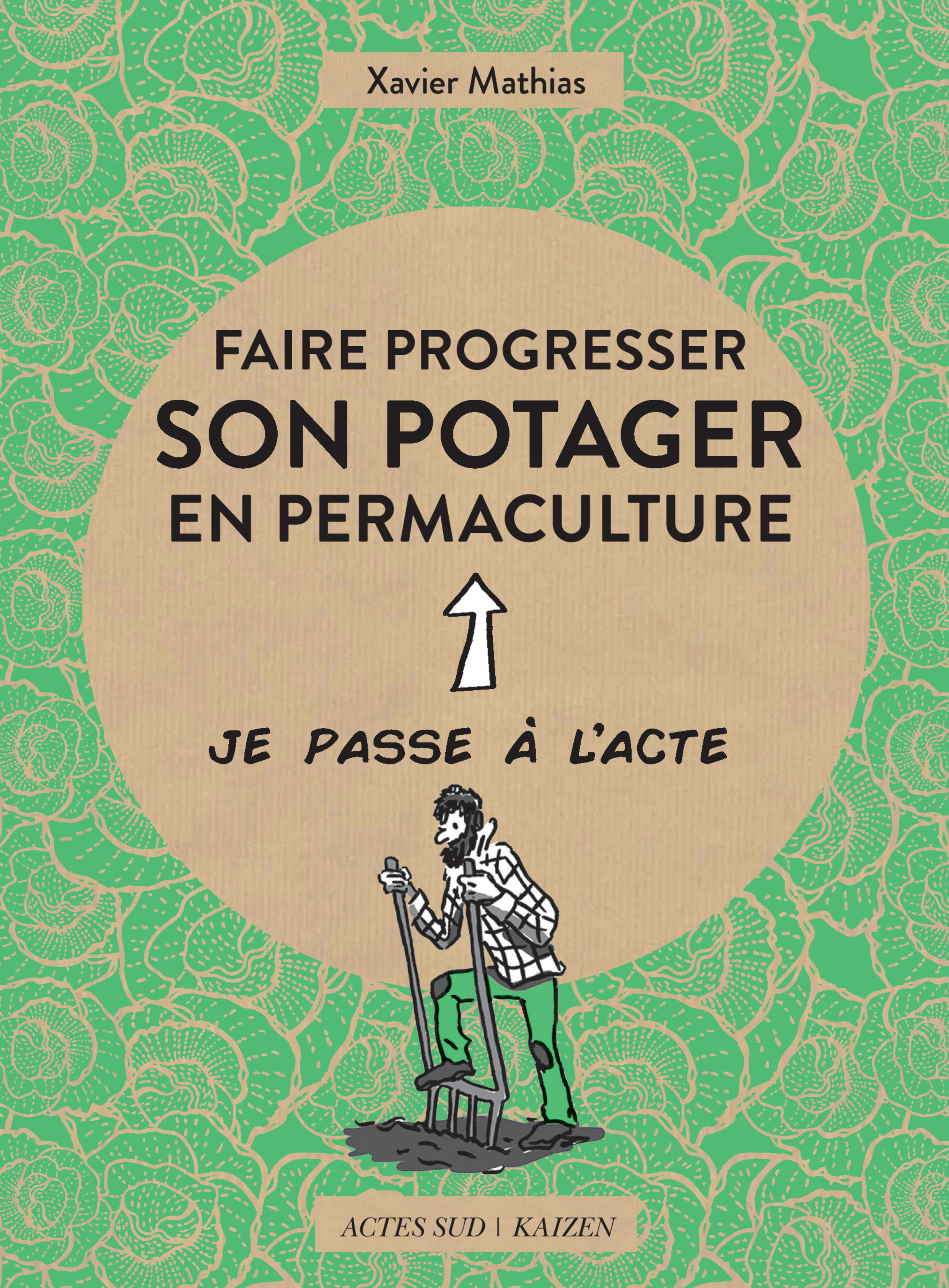 Faire progresser son potager en permaculture | Mathias, Xavier