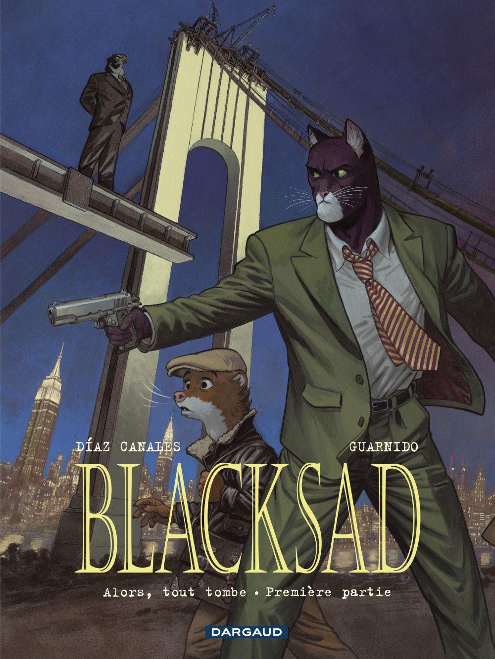 Blacksad - Tome 6 - Alors, tout tombe - Première partie |
