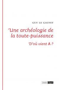 Une archéologie de la toute...