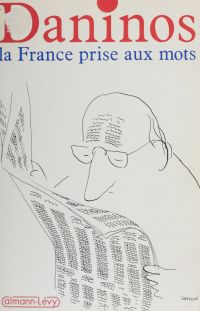 La France prise aux mots : ...