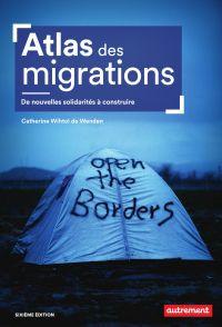 Atlas des migrations. De no...