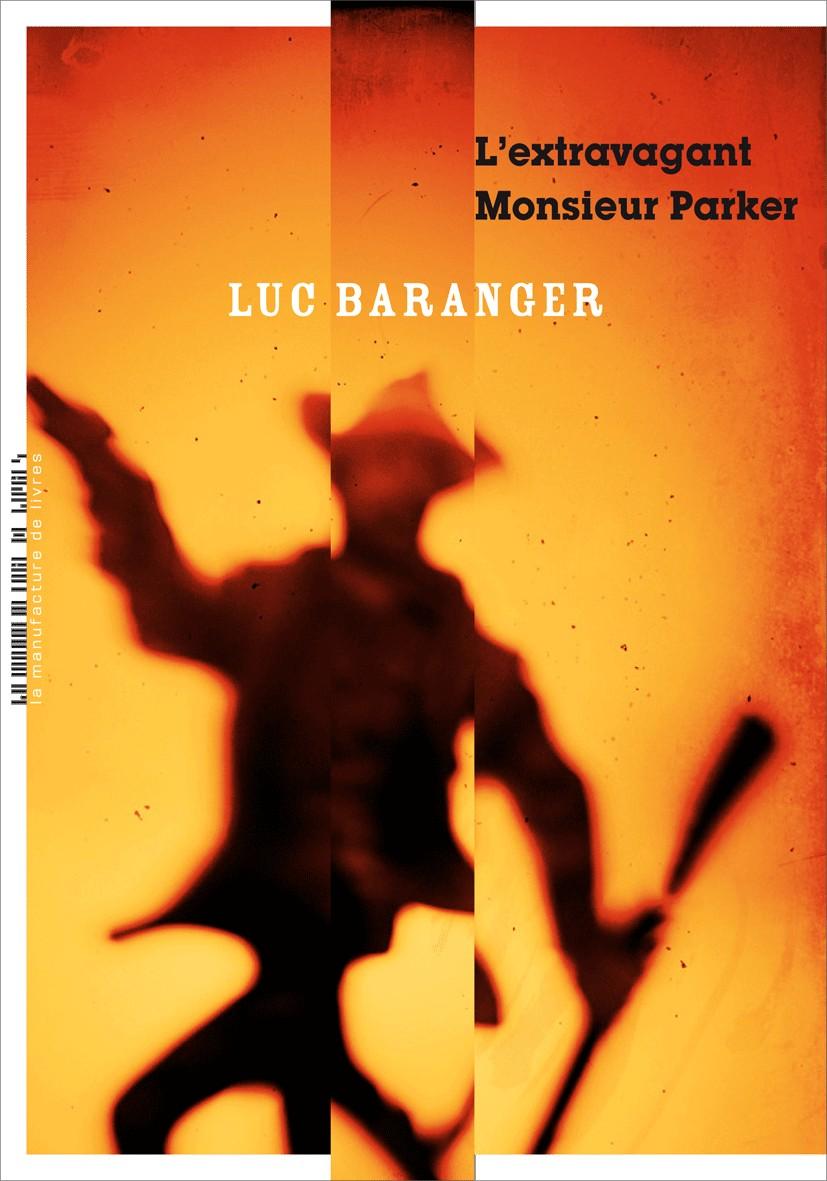 L'Extravagant Monsieur Parker