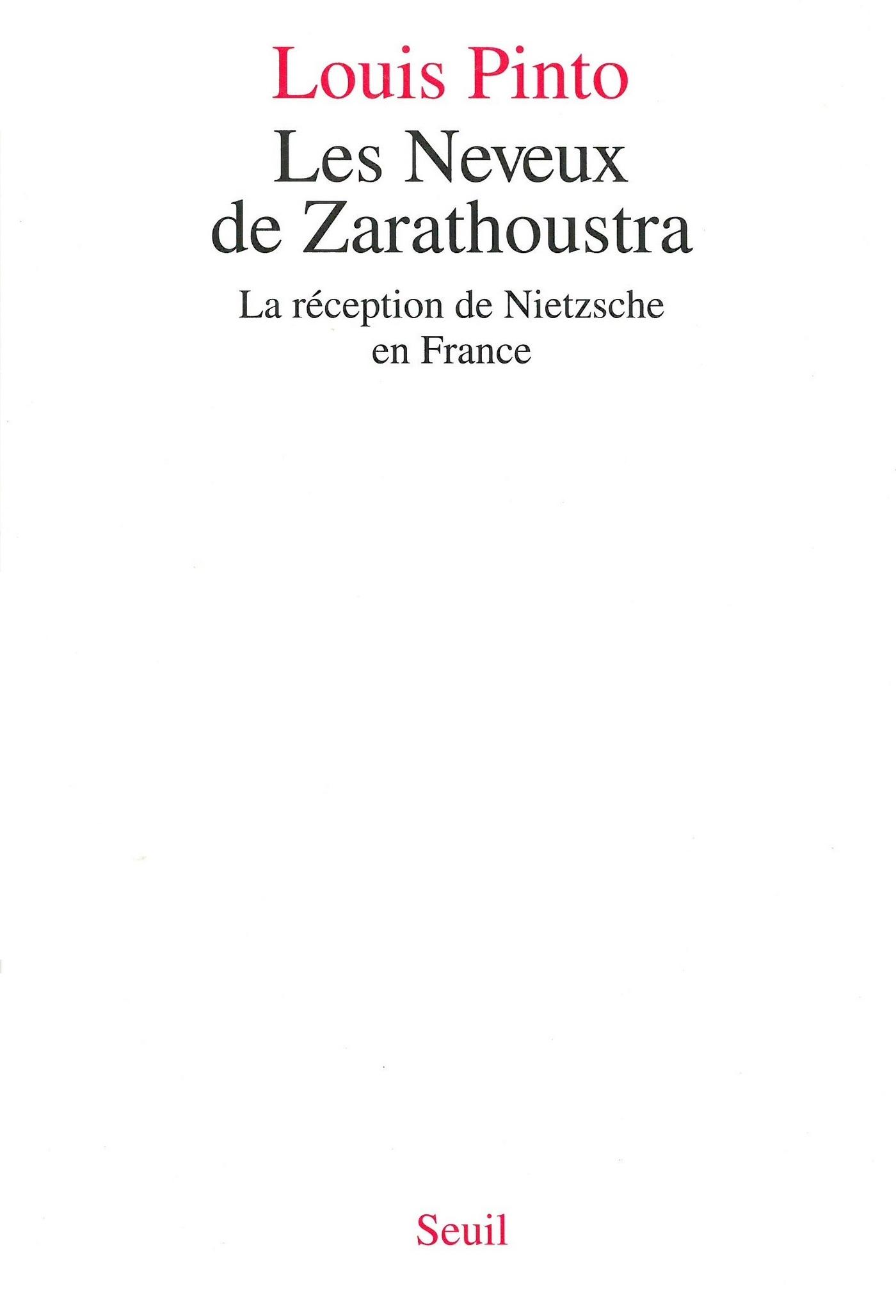Les Neveux de Zarathoustra. La réception de Nietzsche en France
