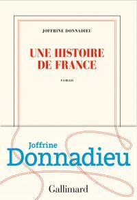 Une histoire de France | Donnadieu, Joffrine