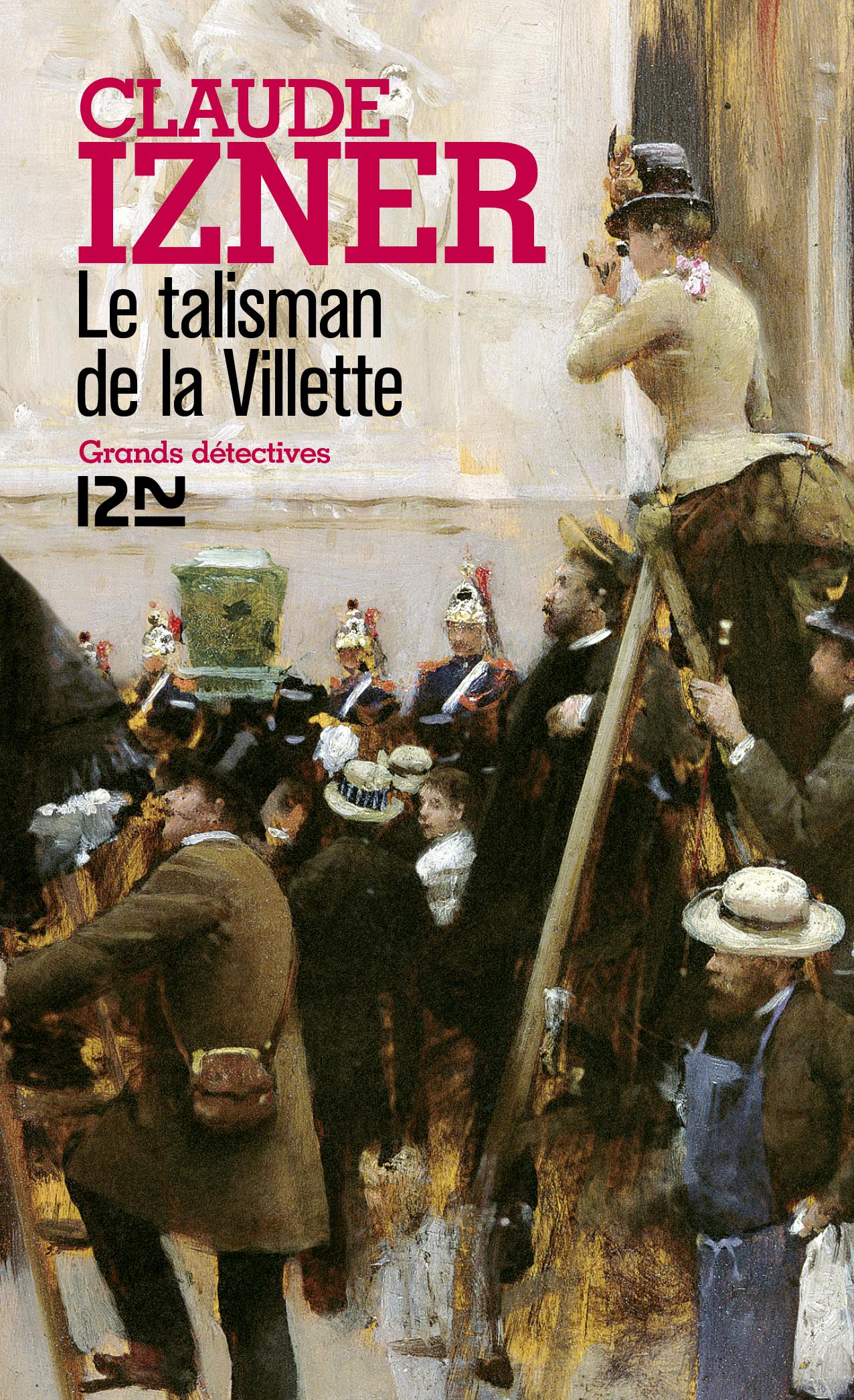 Le talisman de la Villette | IZNER, Claude